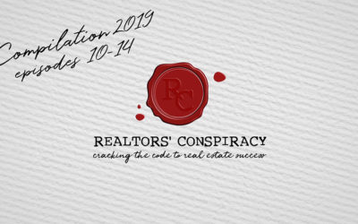 Realtors' Conspiracy Podcast Episode 39: Compilation Video #1