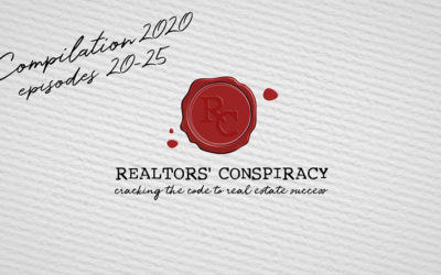 Realtors' Conspiracy Podcast Episode 44: Compilation Video #3