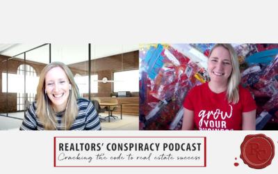 Realtors' Conspiracy Podcast Episode 68: Leader Isn't A Title, Leader Is How You Show Up In The World.