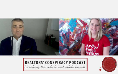 Realtor's Conspiracy Podcast Episode 70: It's All About, Not Who You Know, But Who Knows You And Who's Willing To Refer You
