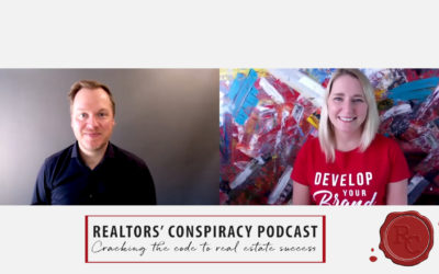 Realtors' Conspiracy Podcast Episode 69: It's Not About The Business You Built, It's About The Business You're Building.
