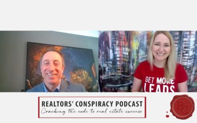 Realtors' Conspiracy Podcast Episode 85 – We're Not In The Real Estate Business, We're In The Leads Business.