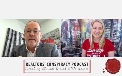 Realtors' Conspiracy Podcast Episode 90 – It's Not A Job, It's A Business.