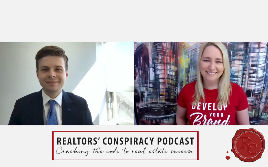 Realtors' Conspiracy Podcast Episode 90 – Open Your Mind, It's Amazing How Many Things Can Snowball.