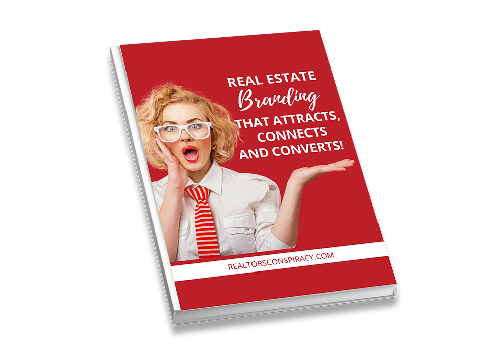 Real Estate Branding That Attracts, Connects and Converts!