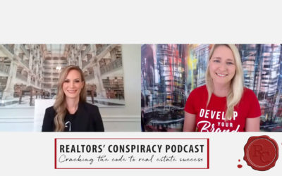 Realtors' Conspiracy Podcast Episode 101 – You Have To Work Really Really Hard, And Be Persistent.