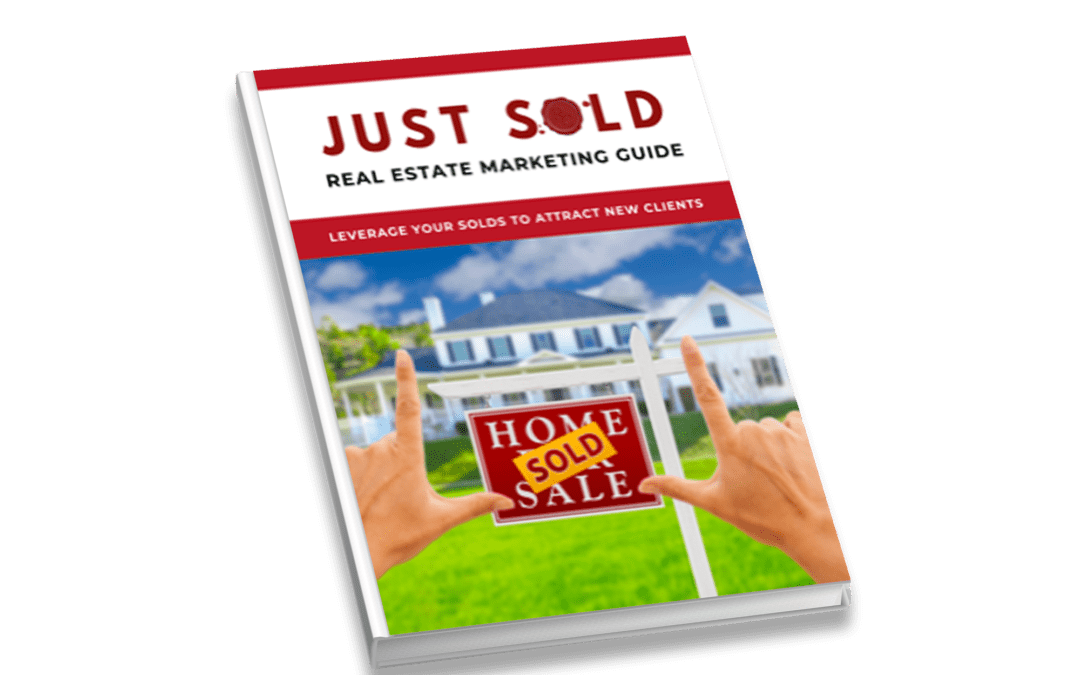 Just SOLD Real Estate Marketing Guide