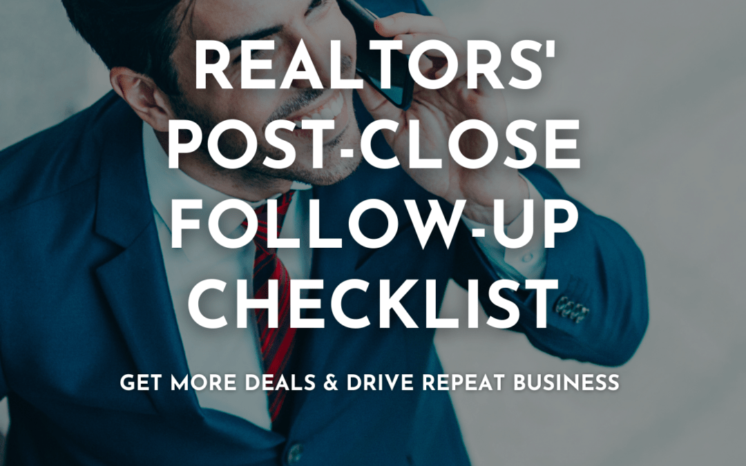 Realtor's Post-Close Follow-Up Checklist