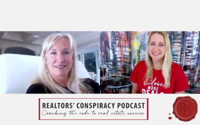 Realtors' Conspiracy Podcast Episode 115 – Knowledge Is Power And Confidence Is Key
